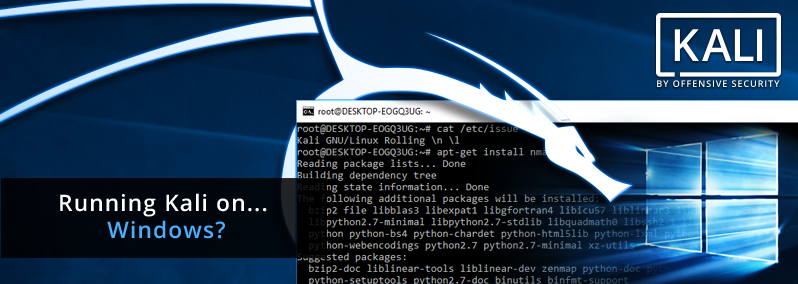 Windows Subsystem for Linux with Kali Linux!